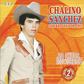 20 Exitos Inolvidables Banda y Norteno by Chalino Sanchez