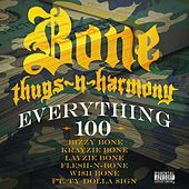 Everything 100 (feat. Ty Dolla $ign) - Single by Bone Thugs-N-Harmony