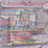 Musique Mechanique by Various Artists