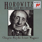 Horowitz: The Last Recording by Vladimir Horowitz