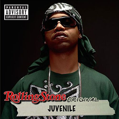 Rolling Stone Original by Juvenile