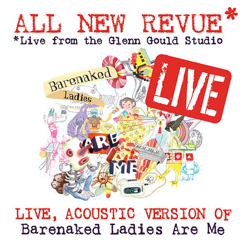 All New Revue - Live at the Glenn Gould Studio by Barenaked Ladies