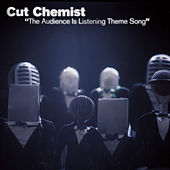 The Audience Is Listening Theme Song by Cut Chemist