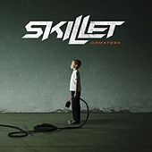 Comatose by Skillet