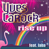 Rise Up by Yves Larock