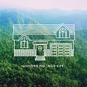 Wild Life by Unicorn Kid