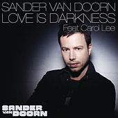 Love Is Darkness by Sander Van Doorn