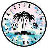 Tidal Rave EP by Unicorn Kid