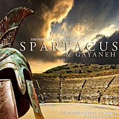 The Very Best of Khachaturian's Spartacus and Gayaneh by ARAM KHACHATURIAN