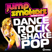 Dance Rock Shake Pop (Remixes) by Jump Smokers