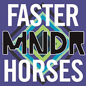 Faster Horses by MNDR