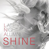 Shine by Late Night Alumni