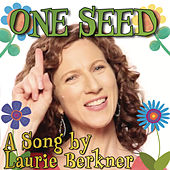 One Seed by The Laurie Berkner Band