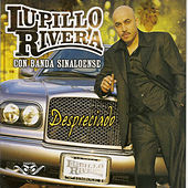 Despreciado by Lupillo Rivera