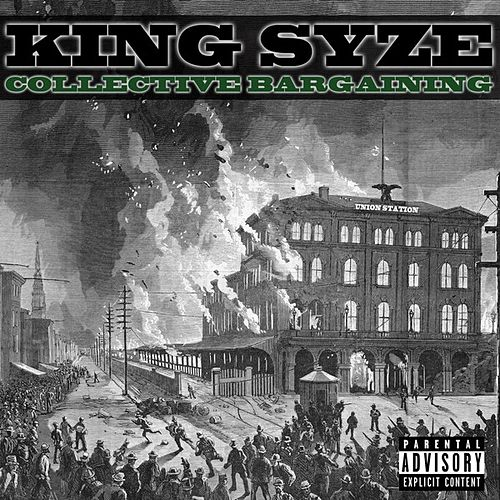 Collective Bargaining by King Syze