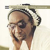 Choice Chimurenga by Thomas Mapfumo and The Blacks Unlimited