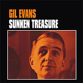 Sunken Treasure by Gil Evans
