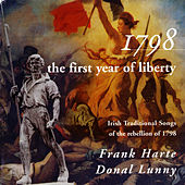 1798 The First Year of Liberty by Frank Harte