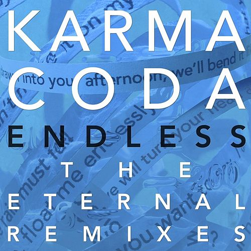 Endless: The Eternal Remixes by Karmacoda