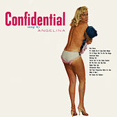 Confidential by Angelina