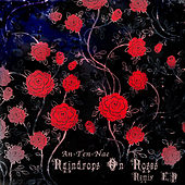 Raindrops On Roses Remix EP by Various Artists
