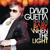 Baby When The Light by David Guetta