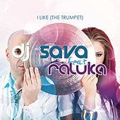 I Like The Trumpet by DJ Sava