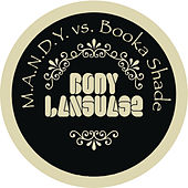 Body Language by M.A.N.D.Y.