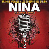 Niña (A Father's Song) by Frankie Vazquez
