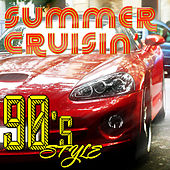 Summer Crusin' - 90s Style by Various Artists