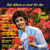 This Album Is Just for You by Ann Breen