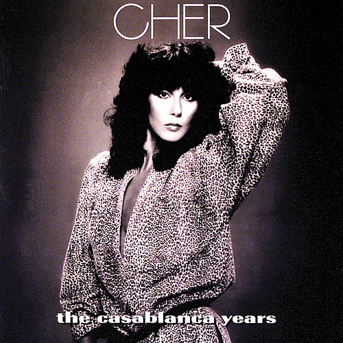 The Casablanca Years by Cher