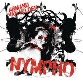 Nympho by Armand Van Helden