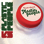 Plastic People by Kraak & Smaak