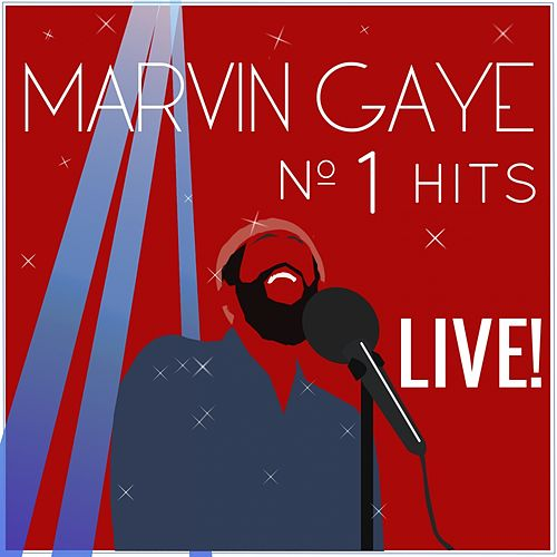 Marvin Gaye N°1 Hits (Live) by Marvin Gaye