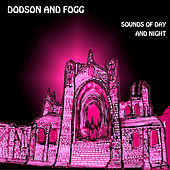 Sounds of Day and Night by Dodson and Fogg