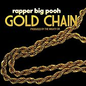 Gold Chain - Single by Rapper Big Pooh