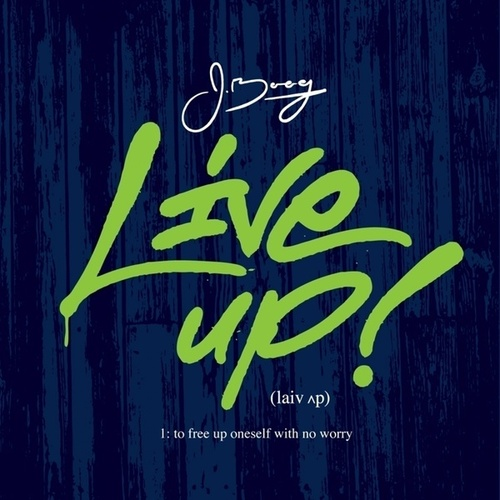 Live Up - EP by J Boog