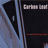 Ether-Electrified Porch Music by Carbon Leaf