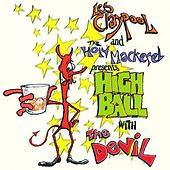 Highball With The Devil by Les Claypool
