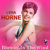 Blowin' in the Wind by Lena Horne