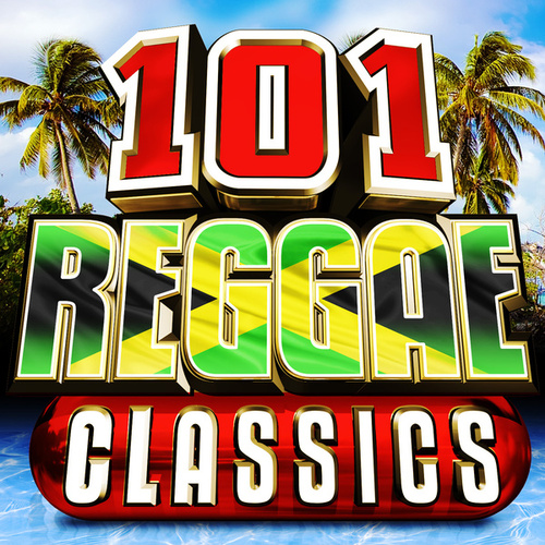 101 Reggae Classics by Various Artists