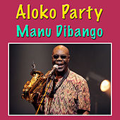 Aloko Party by Manu Dibango