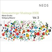 Donaueschinger Musiktage 2006, Vol. 3 by Various Artists