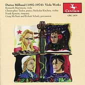 Milhaud: Viola Works by Kenneth Martinson