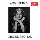 Anni Frind: Lieder Recital by Various Artists