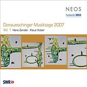 Donaueschinger Musiktage 2007, Vol. 1 by Various Artists