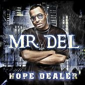 Hope Dealer by Mr. Del