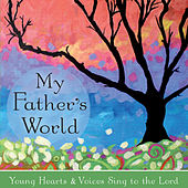 My Father's World by David Huntsinger