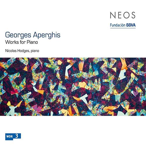 Aperghis: Works for Piano by Nicolas Hodges
